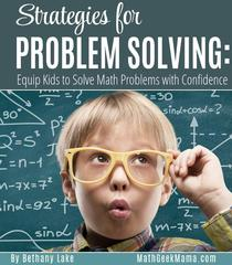 Strategies for Problem Solving: Equip Kids to Solve Math Problems With Confidence
