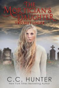 The Mortician's Daughter: Two Feet Under