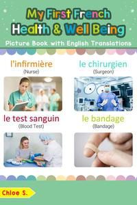 My First French Health and Well Being Picture Book with English Translations