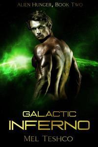 Galactic Inferno: A Scifi Alien Romance
