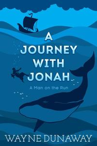 A Journey with Jonah: A Man on the Run
