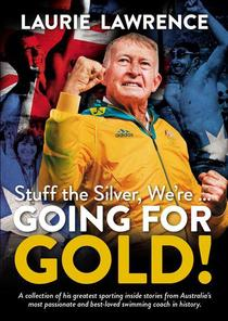 Stuff The Silver, We're … Going For Gold!