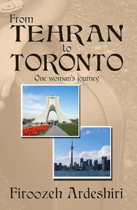 From Tehran to Toronto: One Woman's Journey