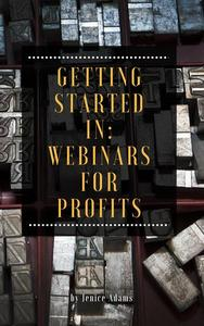 Getting Started in: Webinars for Profits