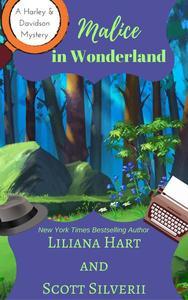 Malice In Wonderland (Book 6)