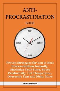 Anti Procrastination Guide