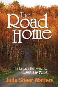 The Road Home:The Legacy that was, is, and is to Come