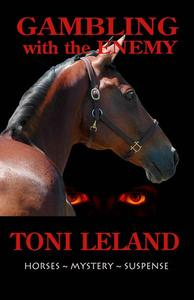 Gambling With the Enemy – Horses • Mystery • Suspense