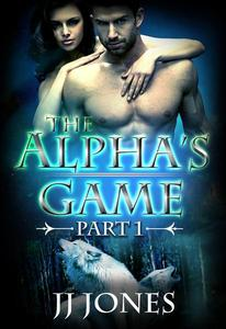 The Alpha's Game - Episode One