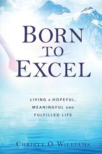 BORN TO EXCEL