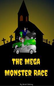 The Mega Monster Race