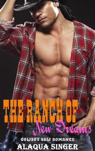 The Ranch of New Dreams:  Cowboy BBW Romance