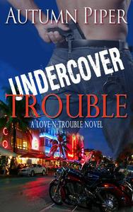 Undercover Trouble