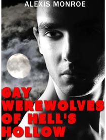 Gay Werewolves of Hell's Hollow