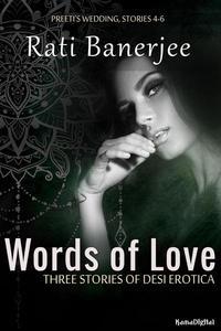 Words of Love: Three Stories of Desi Erotica