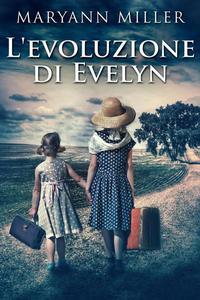 L'evoluzione di Evelyn