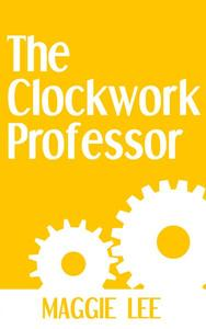 The Clockwork Professor
