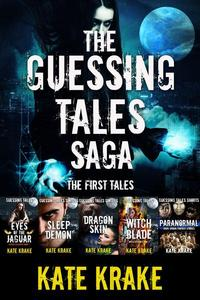The Guessing Tales Saga: The First Tales