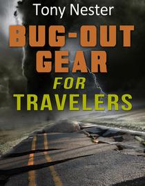 Bug-Out Gear For Travelers