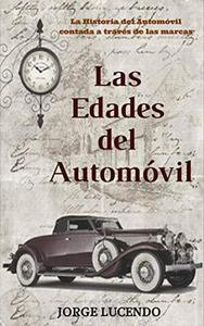 Las Edades del Automóvil (historia del automóvil)