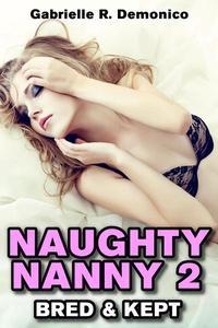 Naughty Nanny 2