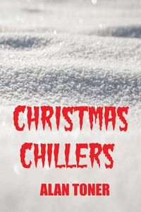 Christmas Chillers