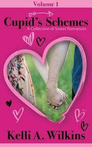 Cupid's Schemes - Volume 1: A Collection of Sweet Romances