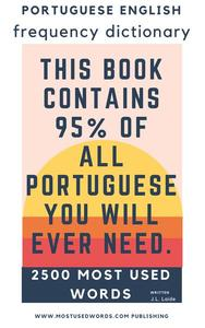 Portuguese English Frequency Dictionary  - Essential Vocabulary - 2.500 Most Used Words