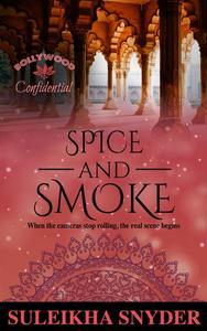 Spice and Smoke