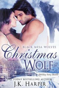 Christmas Wolf (Black Mesa Wolves Holiday Bundle)
