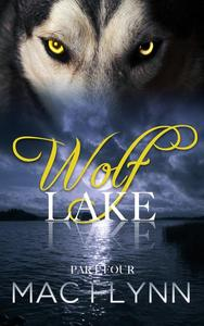 Wolf Lake: Part 4 (Werewolf Shifter Romance)