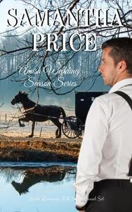 Amish Wedding Season Complete Series