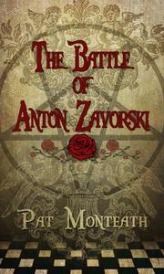 The Battle of Anton Zavorski