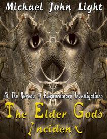 The Elder Gods Incident