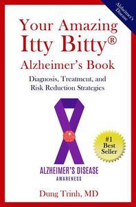 Your Amazing Itty Bitty® Alzheimer's Book