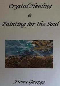 Crystal Healing & Painting for the Soul