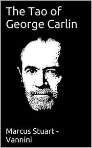 The Tao of George Carlin