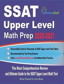 SSAT Upper Level Math Prep 2020-2021: The Most Comprehensive Review and Ultimate Guide to the SSAT Upper Level Math Test