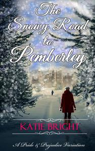 The Snowy Road to Pemberley