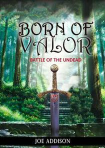 Born of Valor