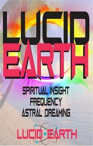 Lucid Earth