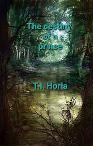The Destiny of a Prince