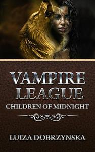 Vampire League - Book III - Children of Midnight
