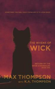 The Whens Of Wick