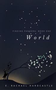 Finding Pandora: Book One: World