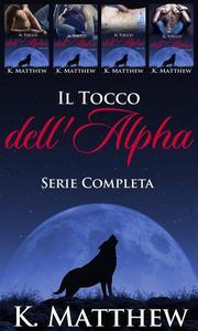 Il Tocco dell'Alfa: Serie Completa