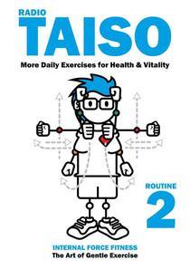 Radio Taiso Routine 2: More Exercises for Health & Vitality