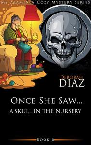 Once She Saw… A Skull In The Nursery