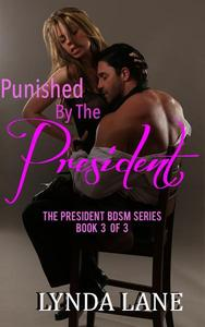 Punished by the President