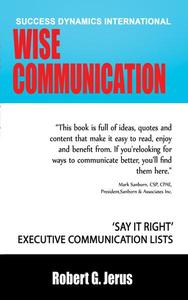 Wise Communication: 'Say it Right' Executive Communication Lists
